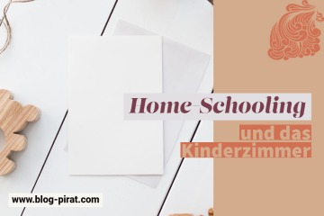 Home-Schooling und Home-Office und das Kinderzimmer
