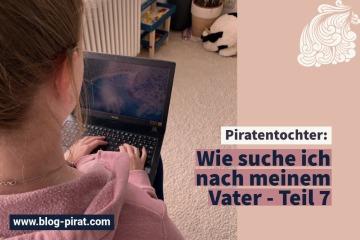 Piratentochter Wie suche ich nach meinem Vater - Teil 7