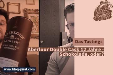 Aberlour Double Cask 12 Jahre - Schokolade, oder